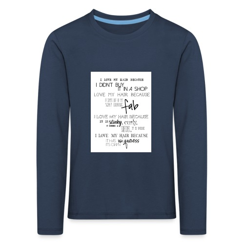 I LOVE MY HAIR - Kids' Premium Longsleeve Shirt