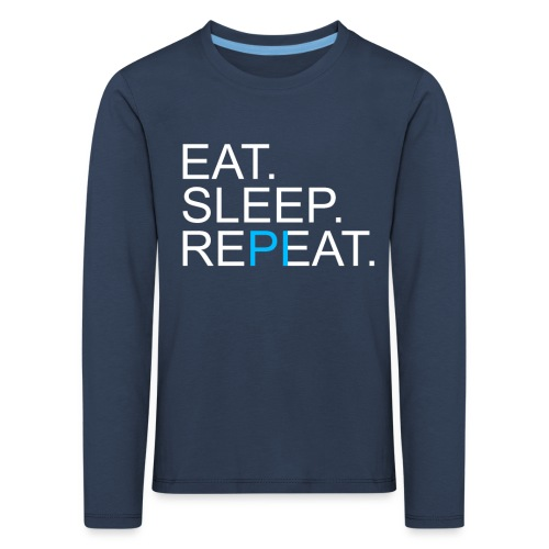 Eat Sleep Repeat PI Mathe Dunkel - Kinder Premium Langarmshirt