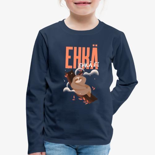 Ehkä Ehkä ei Laiskiainen - Lasten premium pitkähihainen t-paita
