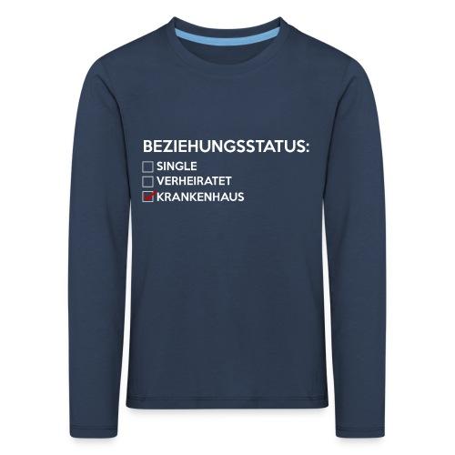 Beziehungsstatus - Krankenhaus - Kinder Premium Langarmshirt