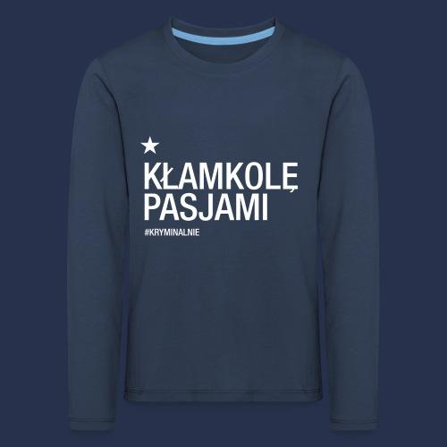 kłamkolę - napis jasny - Koszulka dziecięca Premium z długim rękawem