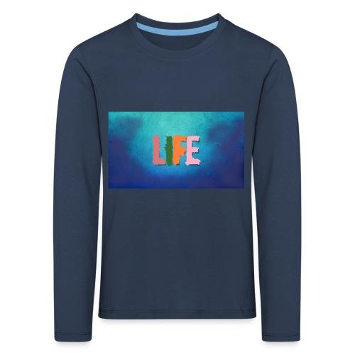 Life - Kinder Premium Langarmshirt