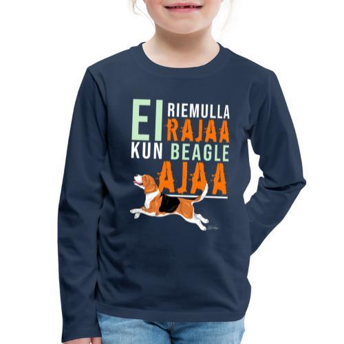 Riemulla Rajaa Beagle - Lasten premium pitkähihainen t-paita