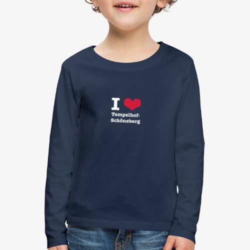 I love Tempelhof-Schöneberg - Kinder Premium Langarmshirt