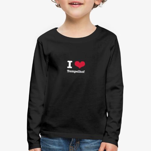 I love Tempelhof - Kinder Premium Langarmshirt