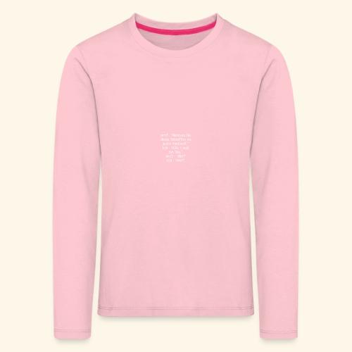 Lustiger Spruch T-Shirt Shirt Arzt Tanletten Idee - Kinder Premium Langarmshirt