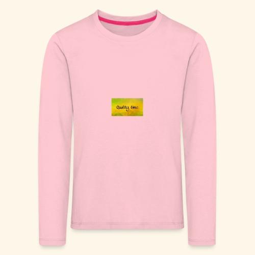 Quality time gute Zeit Familie T-Shirt Shirt - Kinder Premium Langarmshirt