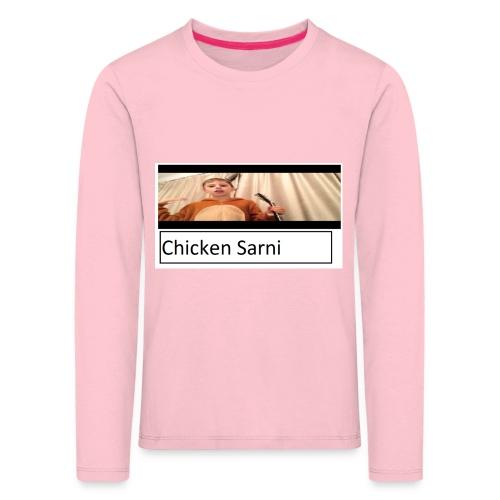 chicken sarni - Kids' Premium Longsleeve Shirt