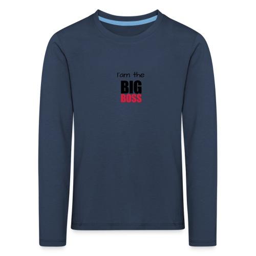I am the big boss - T-shirt manches longues Premium Enfant