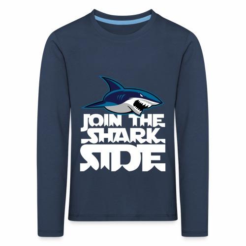 Join the shark side - Långärmad premium-T-shirt barn