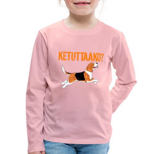 Ketuttaako Beagle - Lasten premium pitkähihainen t-paita