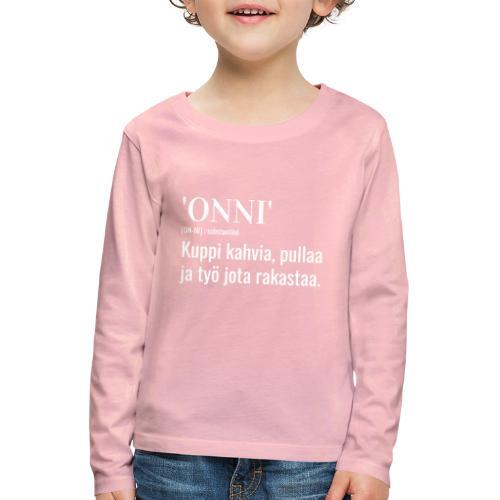 Onni Työ - Lasten premium pitkähihainen t-paita