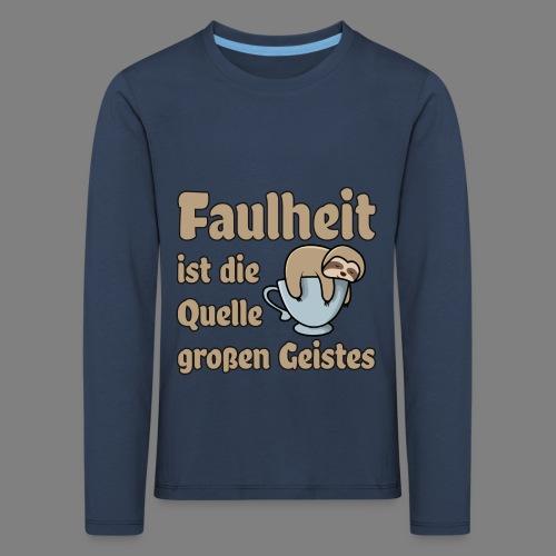 Faulheit - Kinder Premium Langarmshirt