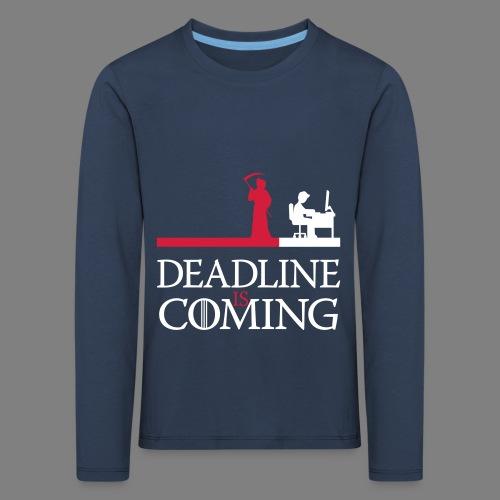 deadline is coming - Kinder Premium Langarmshirt