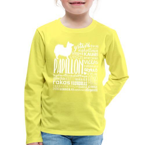 papillonsanat - Lasten premium pitkähihainen t-paita