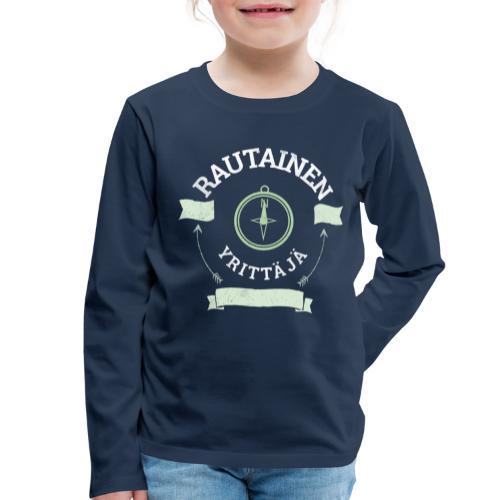 Rautainen Yrittäjä - Lasten premium pitkähihainen t-paita