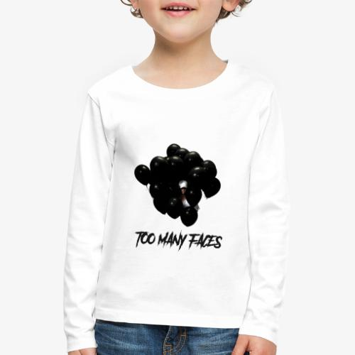 Too many faces (NF) - Kids' Premium Longsleeve Shirt