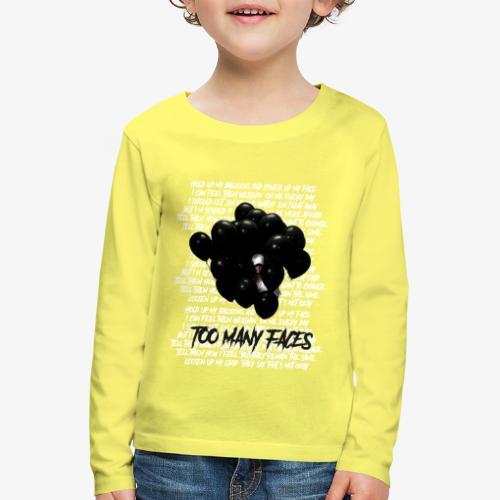 Too many faces (NF) - Kids' Premium Longsleeve Shirt