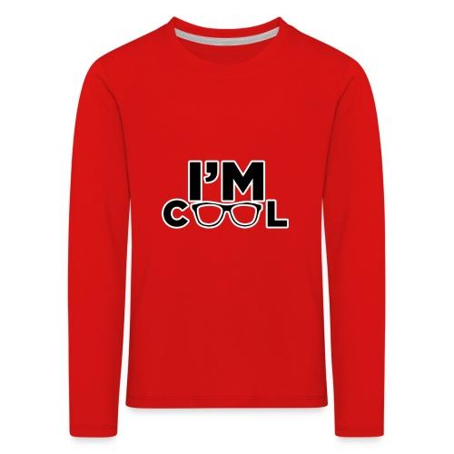 I'm Cool - Kids' Premium Longsleeve Shirt