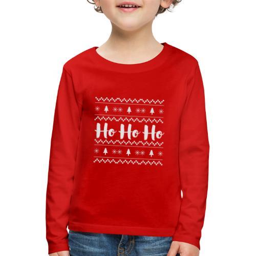 HO HO HO Babbo Natale, Ugly Christmas sweater - Maglietta Premium a manica lunga per bambini