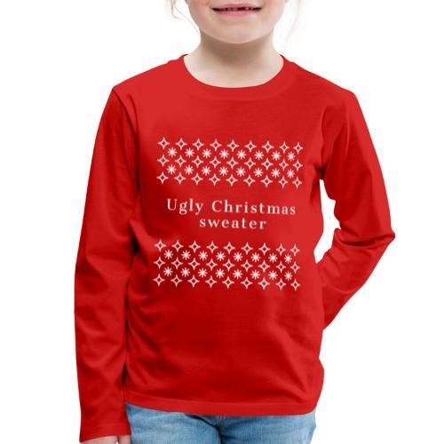 ugly Christmas sweater, maglione natalizio - Maglietta Premium a manica lunga per bambini