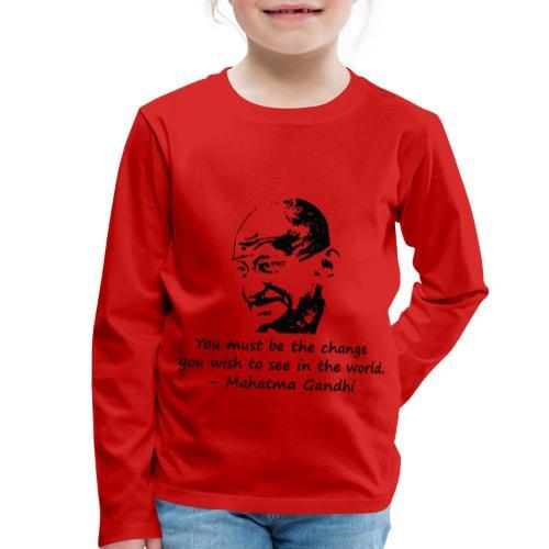 Be the Change - Kids' Premium Longsleeve Shirt