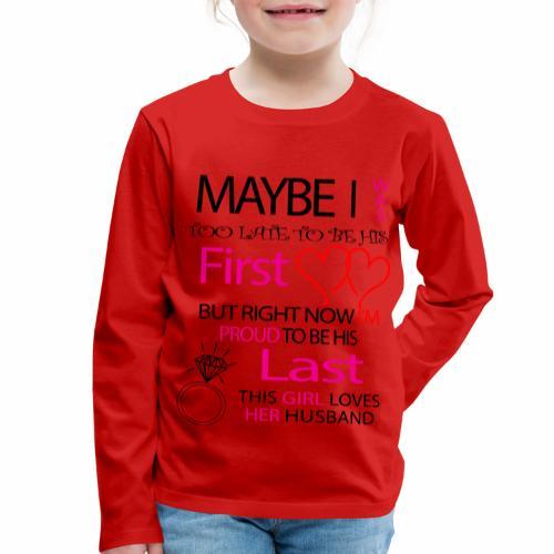 I love my husband - gift idea - Kids' Premium Longsleeve Shirt