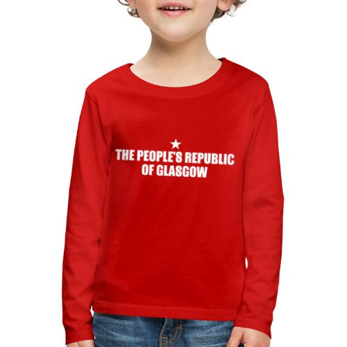 People's Republic Glasgow - Kids' Premium Longsleeve Shirt