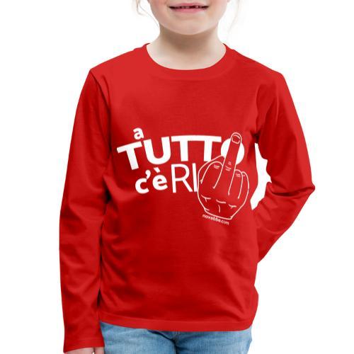 A tutto c'è rimedio - Maglietta Premium a manica lunga per bambini