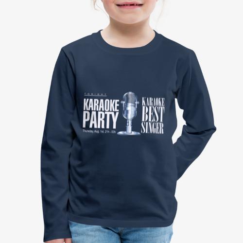 Karaoke party - Camiseta de manga larga premium niño