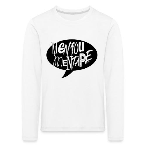 La bulle MENFOUMENTAPE by Alice Kara - T-shirt manches longues Premium Enfant