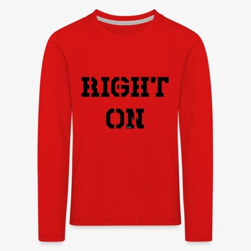Right On - black - Kinder Premium Langarmshirt