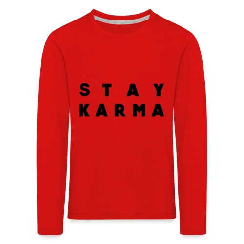 Stay Karma - Maglietta Premium a manica lunga per bambini