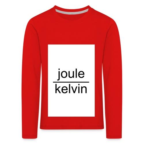 J/K unità di misura dell'ENTROPIA - Maglietta Premium a manica lunga per bambini