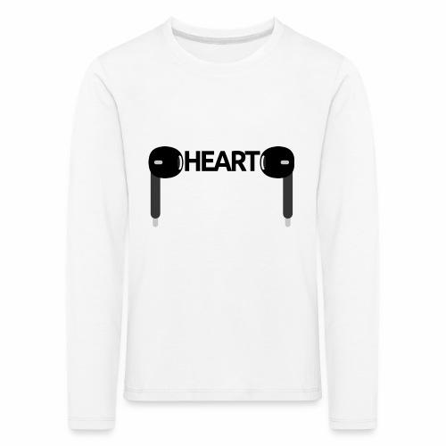 ListenToYourHeart - Koszulka dziecięca Premium z długim rękawem