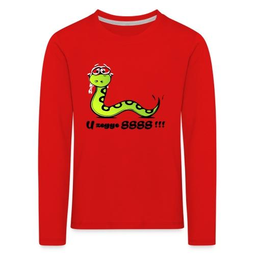 U zegge SSSS !!! - Kinderen Premium shirt met lange mouwen