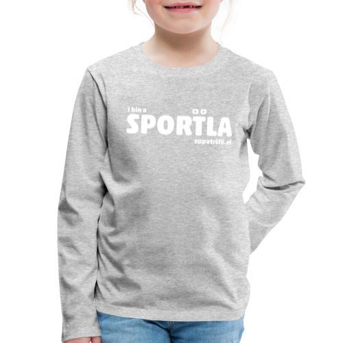 i bin a supatrüfö sportla - Kinder Premium Langarmshirt