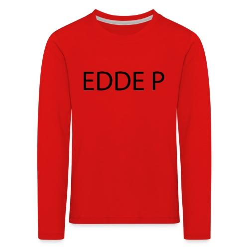 EDDE P - Långärmad premium-T-shirt barn