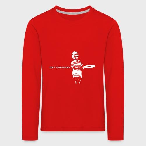 T-Record - Don't touch my vinyl - Kinderen Premium shirt met lange mouwen