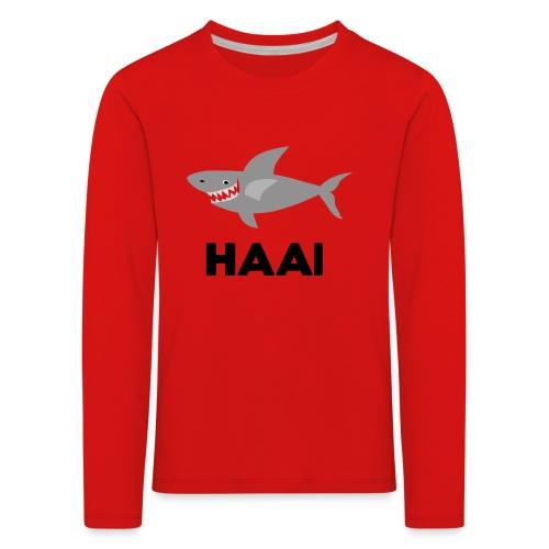 haai hallo hoi - Kinderen Premium shirt met lange mouwen