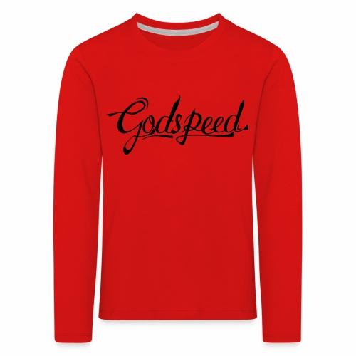 Godspeed 2 - Lasten premium pitkähihainen t-paita