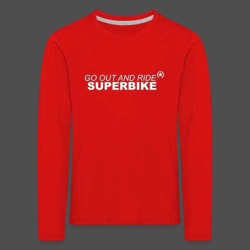 go out and ride superbike bk - Koszulka dziecięca Premium z długim rękawem
