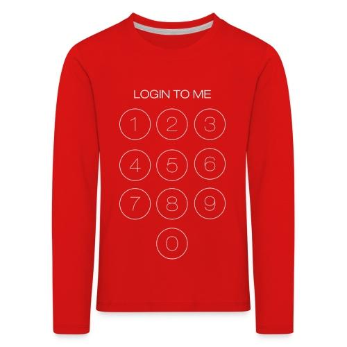 Login to me - Maglietta Premium a manica lunga per bambini