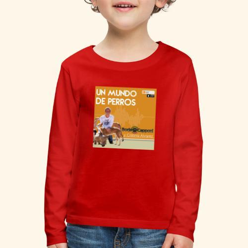 Un mundo de perros 1 03 - Camiseta de manga larga premium niño