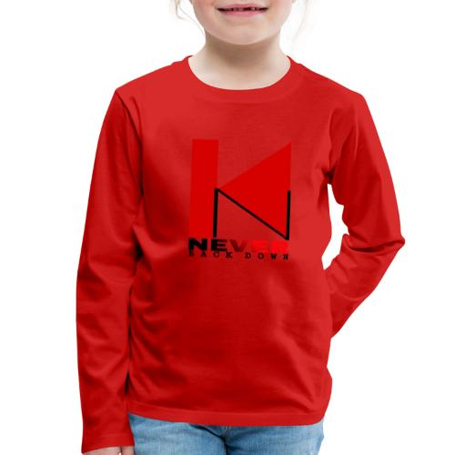 NEVER BACK DOWN - T-shirt manches longues Premium Enfant