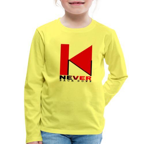 NEVER BACK DOWN - T-shirt manches longues Premium Enfant