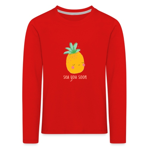 Sea you soon - Kids' Premium Longsleeve Shirt