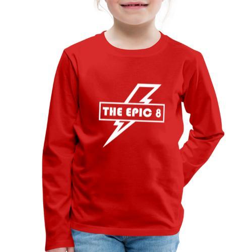 The Epic 8 - Valkoinen logo, iso - Lasten premium pitkähihainen t-paita