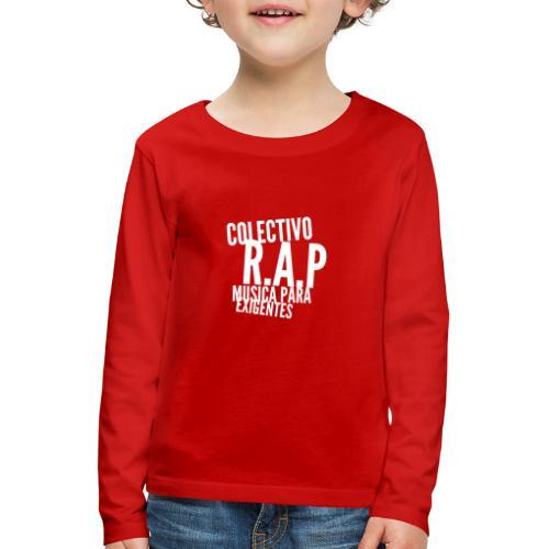 SOLO PARA AMANTES DEL RAP// Colectivo R.A.P - Camiseta de manga larga premium niño