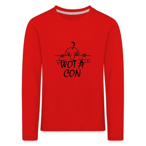 WOT A CON - Kids' Premium Longsleeve Shirt